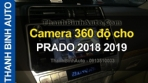 Video Camera 360 độ cho TOYOTA PRADO 2018 2019