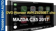 Video Màn hình DVD Pioneer AVH-Z9250BT